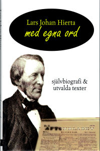 Lars Johan Hierta Med egna ord – Självbiografi