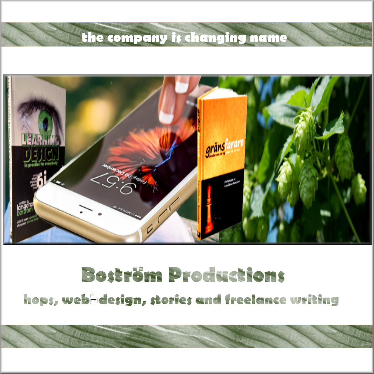 The company changing name to Boström Productions